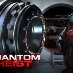 Phantom Heist Event